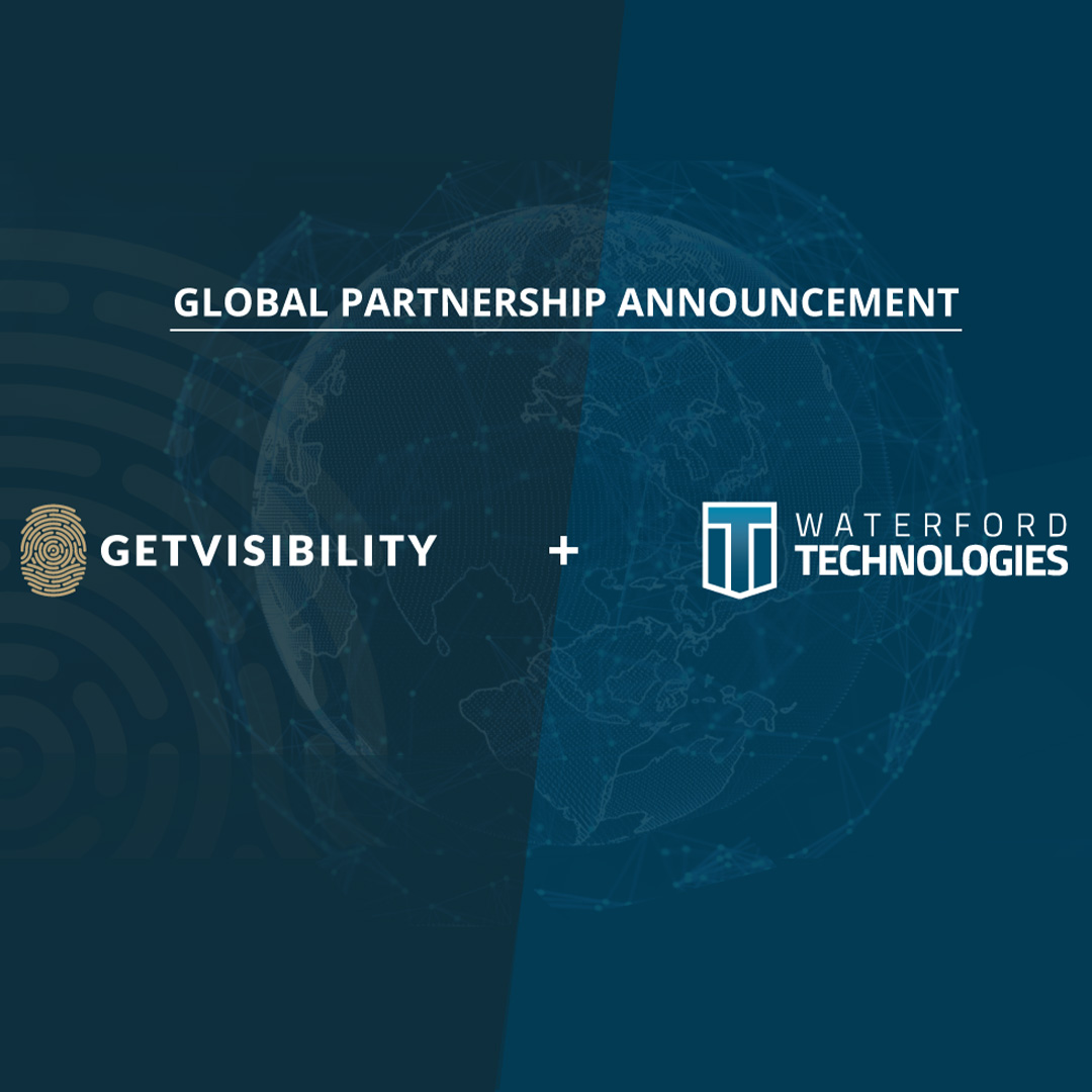 Getvisibility and Waterford Technologies Announce Global Partnership